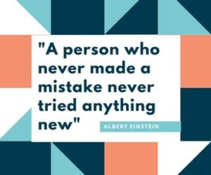 """A person who never made a mistake never tried anything new"" motivational yearbook quote"